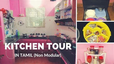 Kitchen Organization In Tamil by Kitchen Tour In Tamil Non Modular Kitchen Kitchen