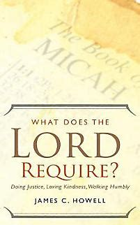 What Does the Lord Require? | Howell, James C.