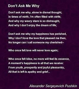 Don't Ask Me ... Aleksandr Sergeyevich Pushkin Quotes