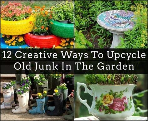 unique ways to use 12 creative ways to upcycle junk in the garden 4