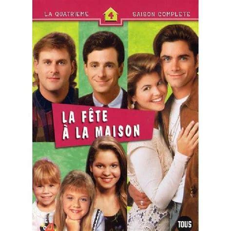 la fete a la maison la fete a la maison saison 4 coffret 4 dvd en dvd s 233 rie pas cher cdiscount