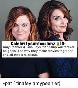 Celebrity Confessionz IG Amy Poehler & Tina Feys ...
