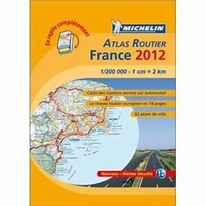 Editions Atlas Service Client : atlas routier france edition 2012 carte des stations services sur autoroutes r seau routier ~ Medecine-chirurgie-esthetiques.com Avis de Voitures