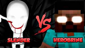 Slender Vs Herobrine - Batalha dos Games - YouTube