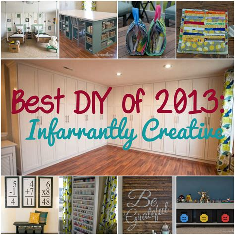 Best Diy Projects Of 2013 Infarrantly Creative