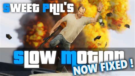 Sweet Phil Slow Motion Plugin Gta Mods