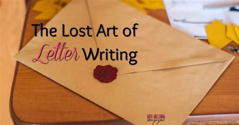 Lost Letter Writing by The Lost Of Letter Writing Miss Millennia Magazine