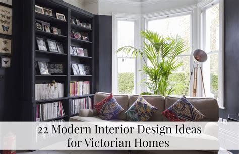 homes interior designs 22 modern interior design ideas for victorian homes the luxpad