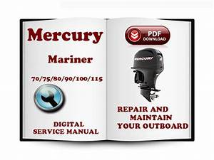 Mercury Mariner Outboard 70 75 80 90 100 115 Hp 2