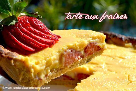 tarte aux fraises petits plats entre amis