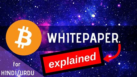 We explain how bitcoin works and why invest in bitcoin, in really simple terms. Bitcoin Whitepaper Explained in Simple Terms   Planet Crypto (Hindi/Urdu) - YouTube
