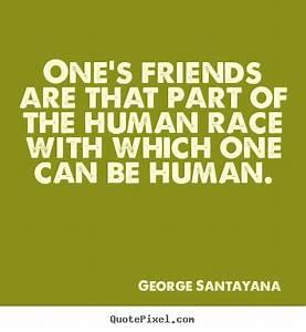 Friendship Quot... Race Friends Quotes
