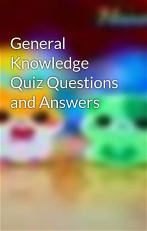 general knowledge quiz questions  answers quality