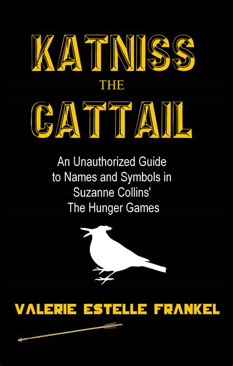 hunger name top 28 what is the name of the hunger book my name is katniss everdeen hunger games