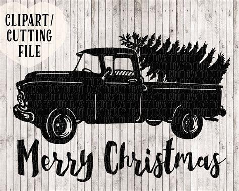 christmas truck svg merry christmas svg christmas tree