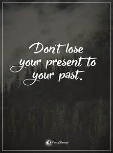 11 Quotes to Re... Traumatic Past Quotes