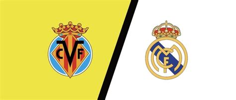 Match Preview: Villarreal vs Real Madrid Predictions, H2H ...