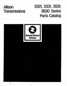 Allison Transmissions 3321 3331 3531 3630 Series Parts