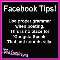 Use Proper Grammar  Use Proper Grammar When Posting This I… Flickr