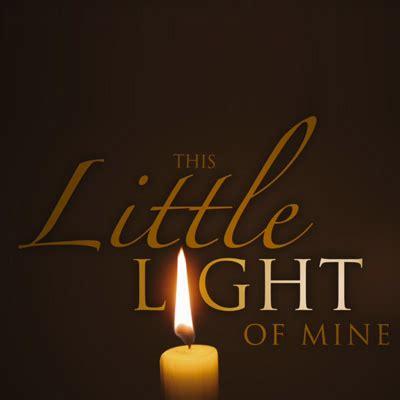 of mine this light of mine city light baptist church Light