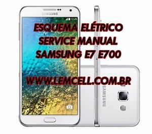 Esquema El U00e9trico Celular Smartphone Samsung Galaxy E7 E700
