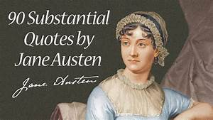 90 Substantial Quotes by Jane Austen - YouTube