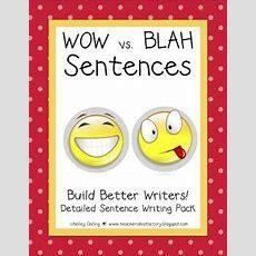 Sentence Writing  Wow Vs Blah  Writing With Firsties  Writing Lessons, Sentence Writing