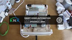 Smart Home - How To Start With Knx