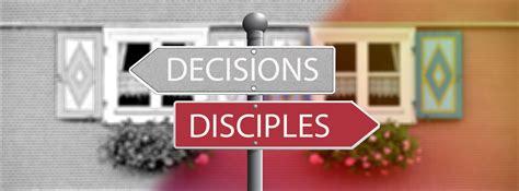 decisions  disciples bma missions