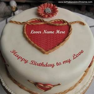 Write Name On Happy Birthday To My Love Cake Pics