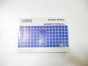 Genuine Honda Outboard Bf40a Bf50a Owners Manual Book For