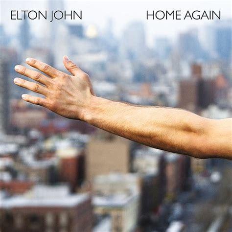 The One Elton Testo - quot home again quot il nuovo singolo di elton