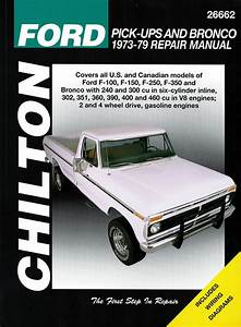 Ford F100  F150  F250  F350  Bronco Repair Manual 1973
