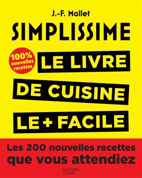 livre cuisine tunisienne pdf simplissime les 200 nouvelles recettes que vous attendiez hachette pratique