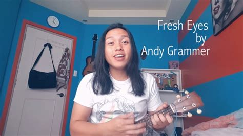 Fresh Eyes By Andy Grammer (cover By Gabriel Maulion