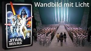 Star Wars Wandbild : star wars wandbild mit licht youtube ~ Eleganceandgraceweddings.com Haus und Dekorationen