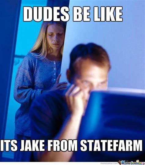 Jake From Statefarm Meme - jake from state farm meme funny pinterest
