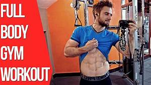 Full Body Workout In The Gym  Training For Mass