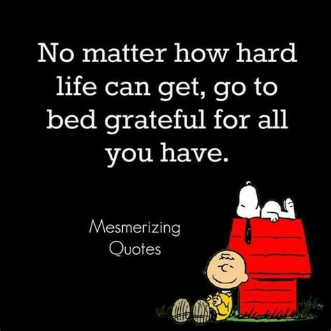 matter  hard life     bed grateful