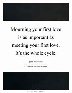 Mourning your f... Important Meeting Quotes