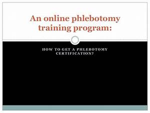 an online phlebotomy training program With free phlebotomy classes