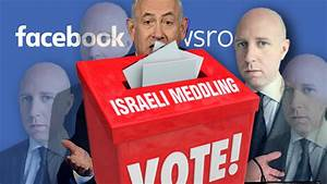 Israel Caught Election-Meddling – The Realist Report