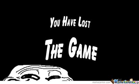 The Game Meme - you lost the game by raise meme center