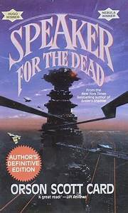 Speaker for the Dead (The Ender Quintet, #2) by Orson ...