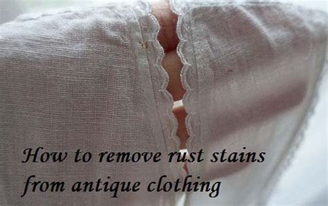 how to get rust out of clothes how to remove rust stains from antique clothing tutorial sew historically 1900s lingerie