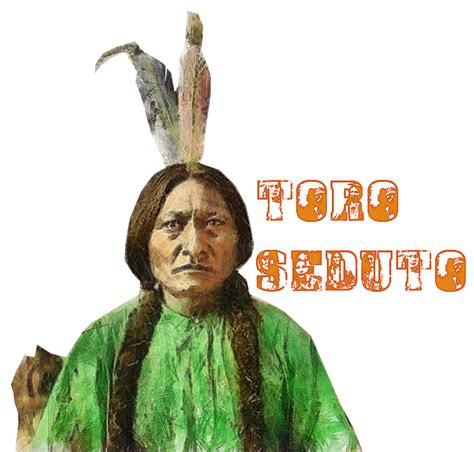 frasi toro seduto nativi americani page 6
