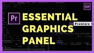 The New Essential Graphics Panel In Premiere Pro Cc 2017