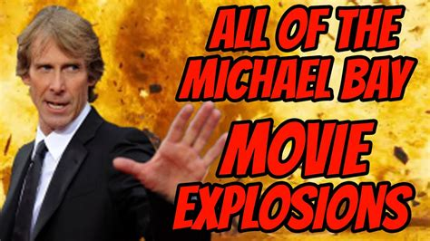 ALL of the Michael Bay MOVIE EXPLOSIONS - YouTube
