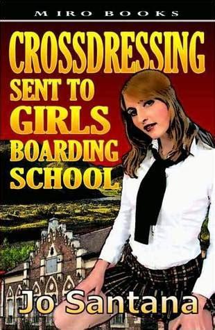 crossdressing   girls boarding school  jo santana