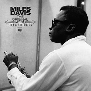 Miles Davis The Original Mono Recordings Cover